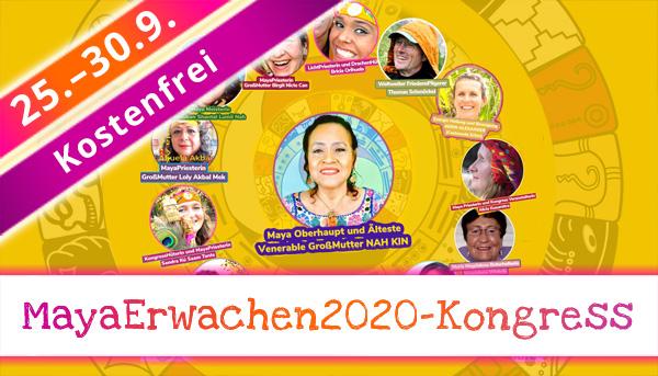 MayaErwachen2020-Kongress vom 25. bis 30.9. 2020
